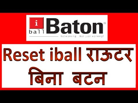 how to reset iball baton wireless router if reset button not working | Bina button reset kaise kare