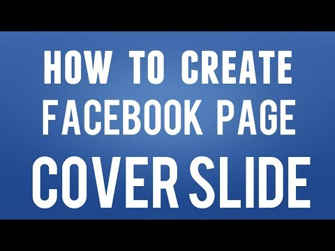 How To Create Facebook Page Cover Slide Show 2018 | Tech Orbis