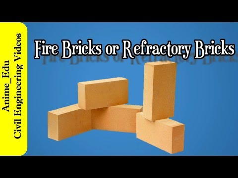 Fire Bricks or Fire-Clay bricks or Refractory bricks // Types of Fire Bricks or Refractory Bricks //