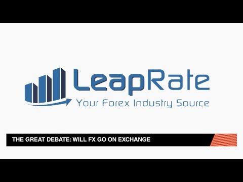 Will FX Go On Exchange?