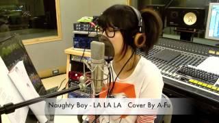 Naughty Boy - LA LA LA - Cover by 阿福