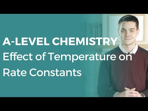 Effect of Temperature on Rate Constants | A-level Chemistry | OCR, AQA, Edexcel