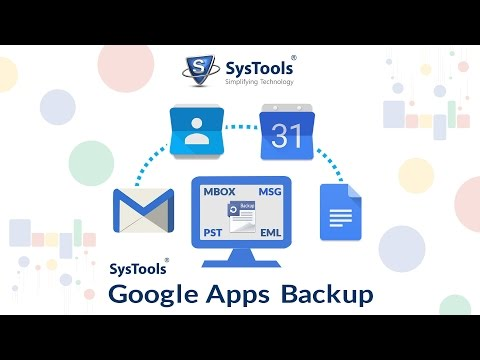 SysTools Google Apps Backup [Official] Guide