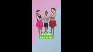 Part - 26 Beta Ya Beti - Based On Real Story
