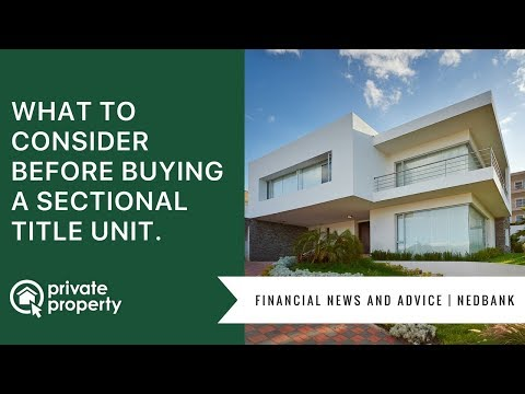 What to consider before buying a sectional title unit.