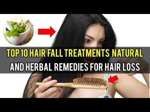 Top 10 Hair fall Treatments Natural and Herbal Remedies for Hair loss
