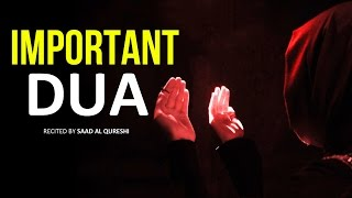 A Very Important Dua For Everyone ᴴᴰ