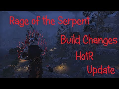 ESO - Rage of the Serpent - HotR Build Changes