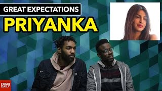 "Priyanka Chopra ""Desi Girl"" • Great Expectations"