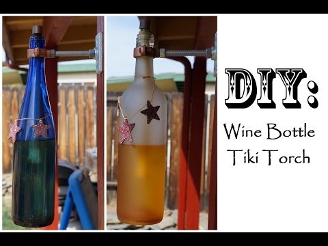 DIY: Wine Bottle Tiki Torch