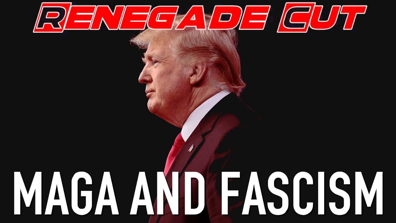 MAGA and Fascism   Renegade Cut