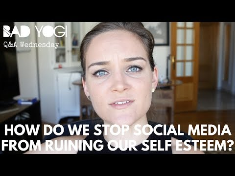 Q&A: How do we stop social media from ruining our self esteem?