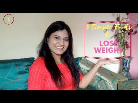 5 Best Weight Loss Foods | Weight Loss Food | Nainja Kapoor