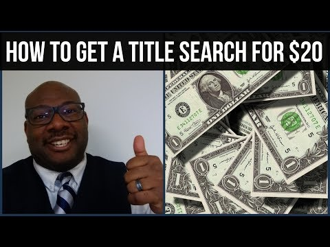 How to get a Title Search and Lien Search done for $20.00