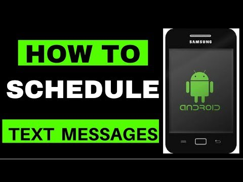 How To Schedule SMS Text Messages on an Android Phone