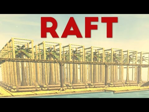 Raft - Ocean's Biggest Tree Farm! - Let's Play The Raft Gameplay
