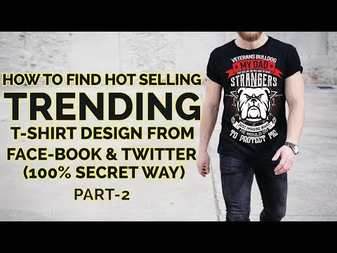 How To Research T Shirt Designs - Selling T-shirts - Make Money Online From T Shirt Business Part 2