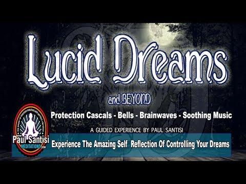 VIVID LUCID DREAMS & BEYOND GUIDED MEDITATION 3D SOUNd Paul Santisi