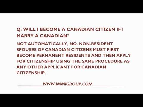 Will I Become A Canadian Citizen If I Marry A Canadian?