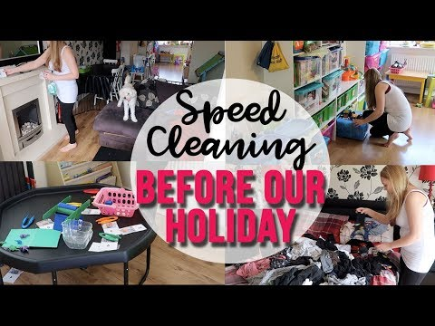 SPEED CLEANING MOTIVATION - TIDY UP BEFORE OUR HOLIDAY - SPEED CLEANING UK - A CHILDMINDING MUMMY