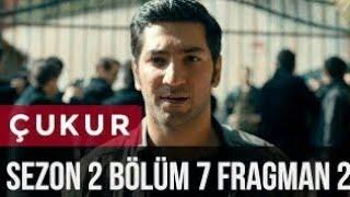 Download Çukur 2.Sezon 7 Bölüm 2 Fragman Video