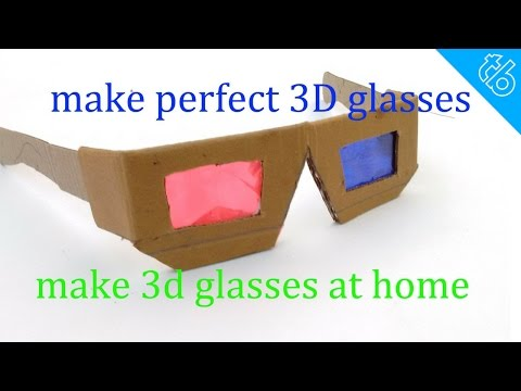 how to make perfect 3D glasses at home