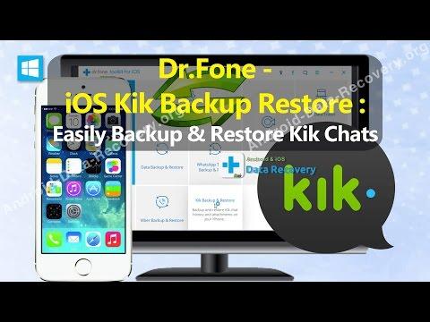 Dr Fone - iOS Kik Backup Restore : Easily Backup & Restore Kik Chats