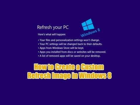 How to Create a Custom Refresh Image in Windows 8