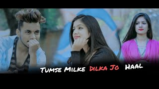 Tumse Milke Dilka Jo Haal   Main Hoon Na   New Songs 2019   Latest Hindi Songs   Cute Love Story    