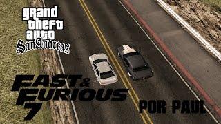 Recreación | GTA SA | Final de Rápidos y Furiosos 7