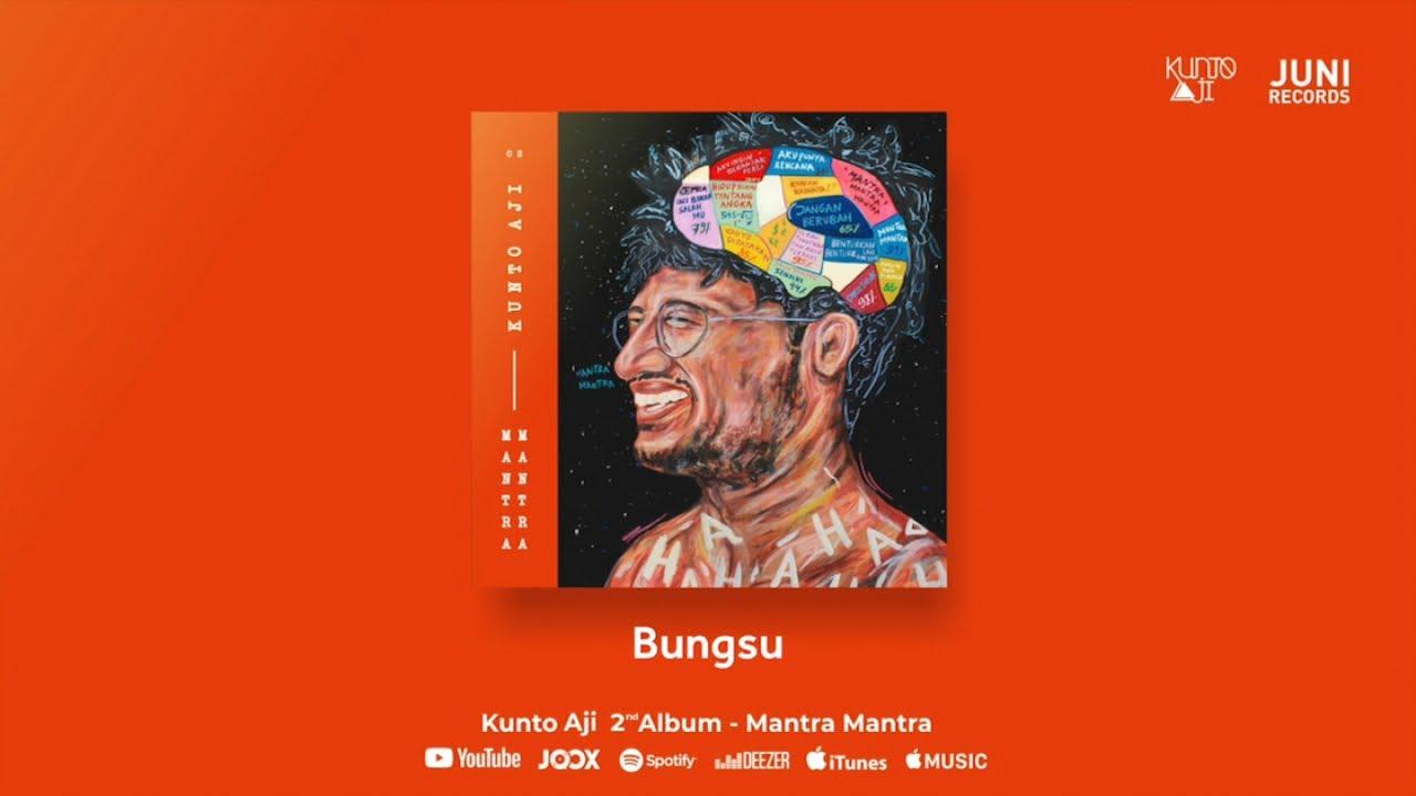 Kunto Aji - Bungsu