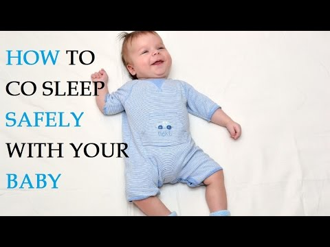 How to Co Sleep Safely With Your Baby
