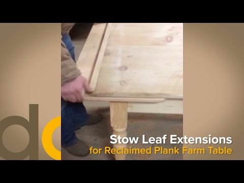 Standard vs Stow Leaf Table Extensions on Reclaimed Wood Plank Farm Dining Table