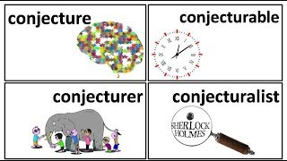 18.9 conject conjecture conjecturer conjecturalist conjecturable meaning in Hindi by Puneet Biseria