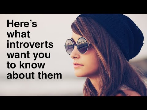 10 Things Introverts Want You To Know