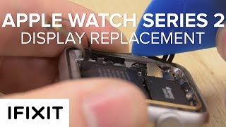 How to Replace the Display on an Apple Watch Series 2