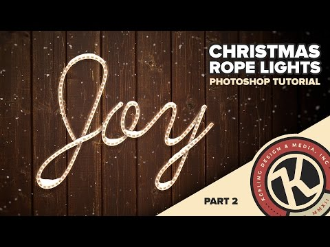 Photoshop Tutorial: Christmas ROPE Lights -  Part 2