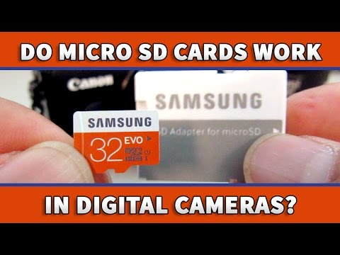 Using Micro SD Card in Digital Cameras  - Samsung EVO 32GB
