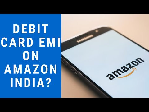 Buy Products on Amazon India using DEBIT CARD EMI: Debit Card ki EMI se kaise Order Kare?