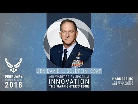 2018 Air Warfare Symposium - Gen David Goldfein, CSAF