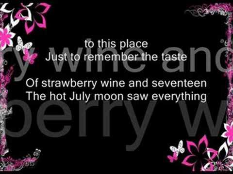 Strawberry Wine W/ lyrics