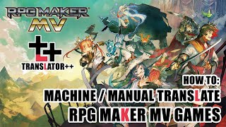 How to apply an English Translation to a RPG Maker Game (H
