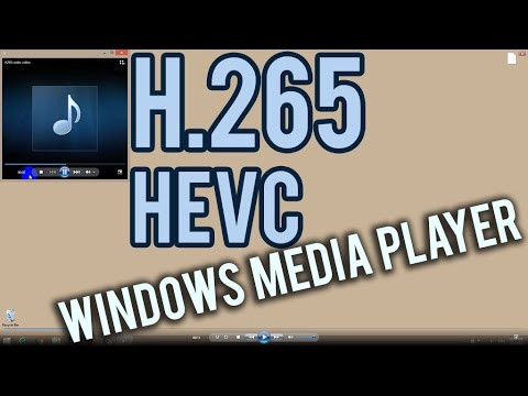 How to play H.265 codec videos using Windows Media Player (MP4, HEVC)