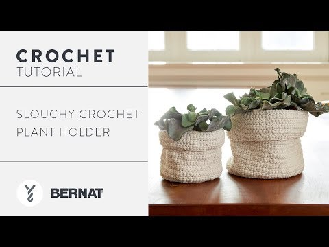How to Crochet the Slouchy Crochet Plant Holder