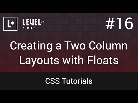 CSS Tutorials #16 - Creating a Two Column Layouts with Floats