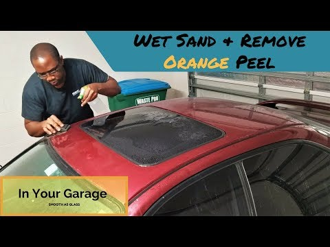 How to Wet Sand and remove Orange Peel in your Garage