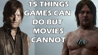 15 Things Video Games Can Do But Movies CANNOT