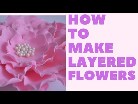 How to make Layered Flowers