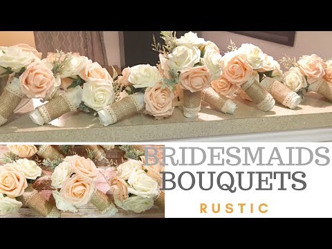 How To Make Wedding Bouquets 💐 ~Bridesmaid Flowers ~Rustic
