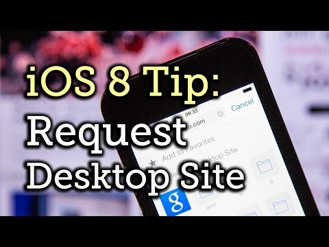 Switch Mobile Sites for Desktop Sites in Safari for iPad, iPhone - iOS 8 [How-To]
